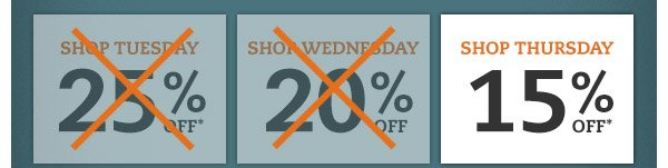 Shop Thursday: 15% OFF*
