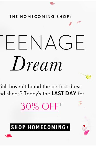 Still haven't found the perfect dress and shoes? Today's the LAST DAY for 30% OFF