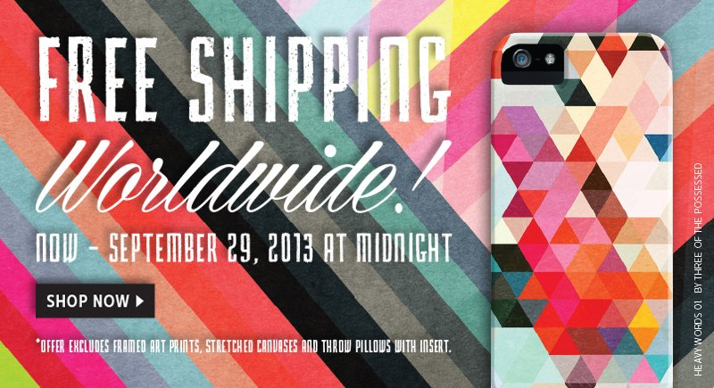 Click Here to receive Free Worldwide Shipping on orders thru Sunday at Midnight, September 29th