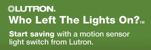 Lutron.  Who Left the Lights On?