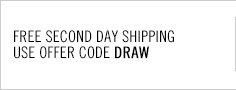 Free Second Day Shipping on your next order. Use offer code DRAW.