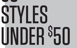 STYLES UNDER $50