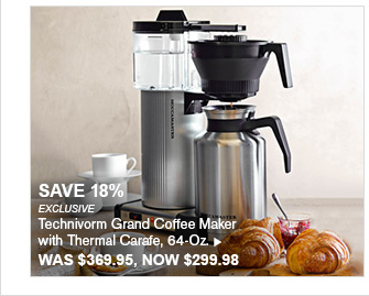 SAVE 18% - EXCLUSIVE - Technivorm Grand Coffee Maker with Thermal Carafe, 64-Oz. WAS $369.95, NOW $299.98