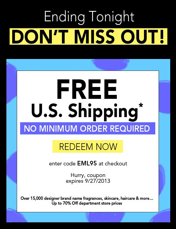 Don't miss out - Free U.S. Shipping* on all orders - No Minimum