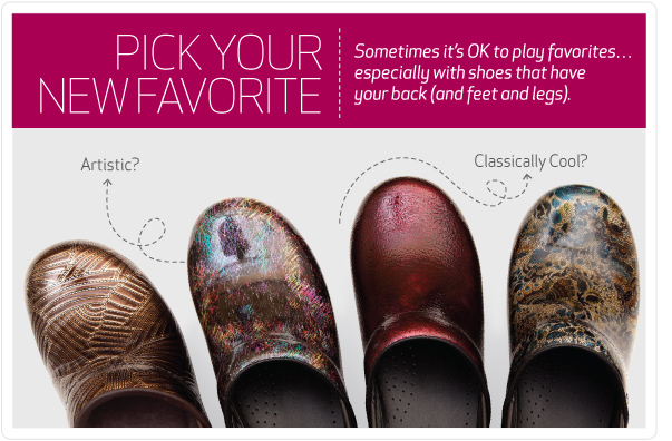 Pick your new favorite. Sometimes it is OK to play favorites, especially with shoes that have your back (and feet and legs).