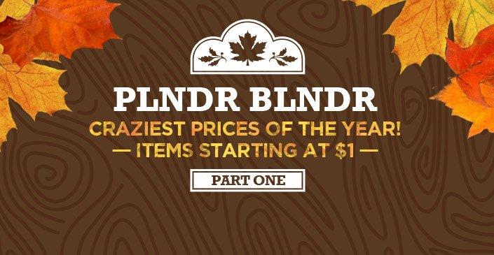 PLNDR BLNDR, Pt. 1