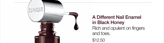 A Different Nail Enamel in Black Honey. Rich and opulent on fingers and toes. $12.50