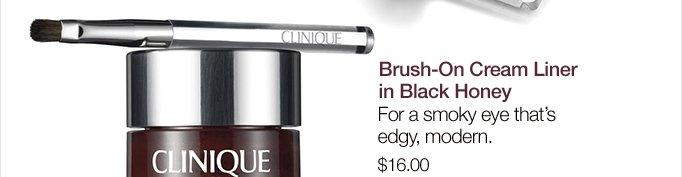 Brush-On Cream Liner in Black Honey. For a smoky eye that's edgy, modern. $16.00