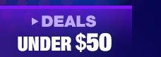 Deals UNDE $50