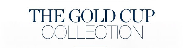 THE GOLD CUP COLLECTION