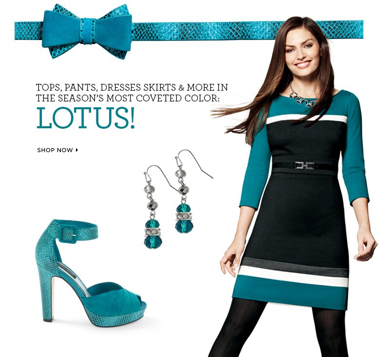 Tops, Pants, Dresses, Skirts & More In The Season's Most Coveted Color: LOTUS!  SHOP NOW