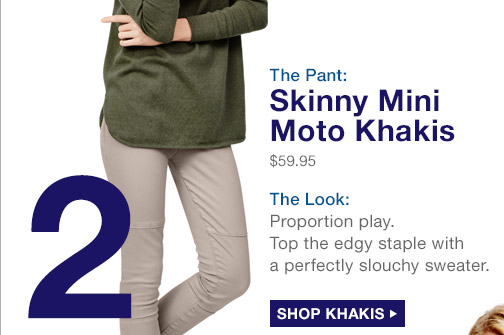 2 | The Pant: Skinny Mini Moto Khakis | SHOP KHAKIS