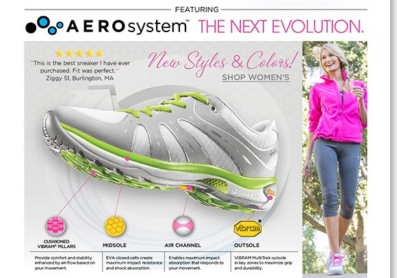 The next evolution in comfort footwear, shop the new ABEO® AEROsystem arrivals for women and men! Available in the season's best styles and colors, save $25 on your next The Walking Company purchase when you buy ABEO today!* Find the best selection at The Walking Company.