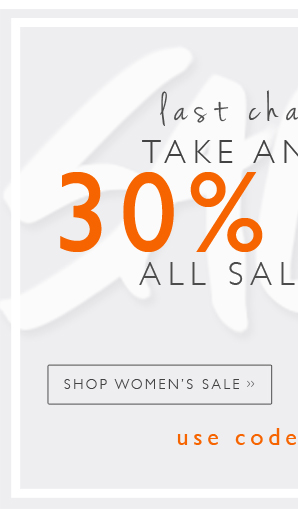 Last Chance For 30% Off