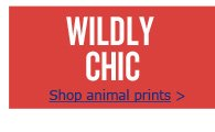 WILDLY CHIC