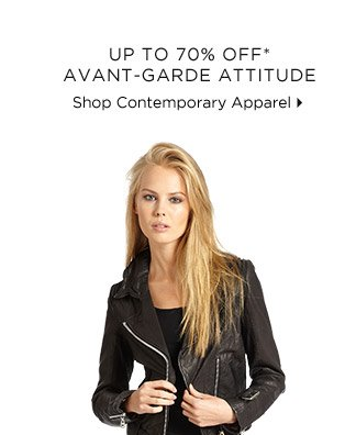 Up To 70% Off* Avant-Garde Attitude