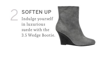 Soften up. Indulge yourself in luxurious suede with the 3.5 Wedge Bootie.