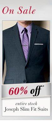 Joseph Slim Fit Suits - 60% Off*