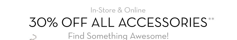 30% Off All Accessories