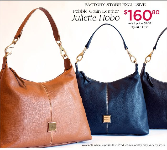 Factory Store Exclusive Pebble Grain Leather Juliette Hobo - $160.80. Retail price $268. Available while supplies last. Product availability may vary by store.
