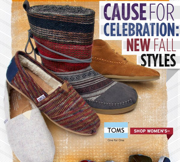 TOMS are Cause for Celebration. Shop Womens styles here.