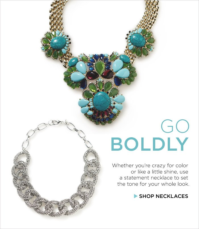 GO BOLDLY | SHOP NECKLACES