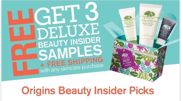 FREE GET 3 DELUXE BEAUTY INSIDER SAMPLES with any skincare purchase value of up to 33 dollars Origins Beauty Insider Picks
