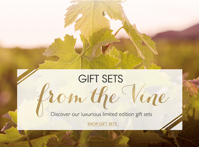 GIFT SETS From the Vine: Discover our top sellers now in limited edition gift sets.
