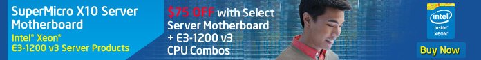 SuperMicro X10 Server Motherboard. interl Xeon E3-1200 v3 Server Products. $75 Off with Select Server Motherboard + E3-1200 v3 CPU Combos. Buy Now.