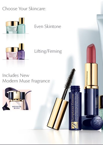 Choose Your Skincare  Even Skintone  Lifting/Firming  Plus New Modern Muse Fragrance