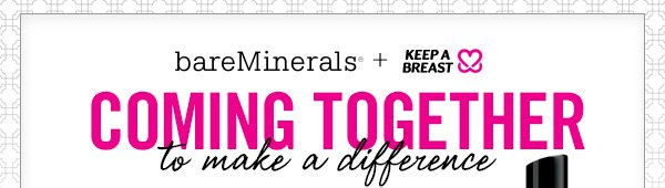 bareMinerals + Keep A Breast Foundation