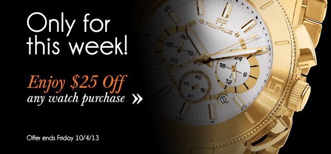 $25 Off All Watches for One Week Only