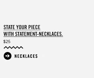 State your piece with statement-necklaces. | NECKLACES