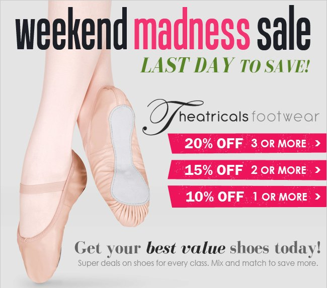 Weekend Madness Theatricals Footwear Sale