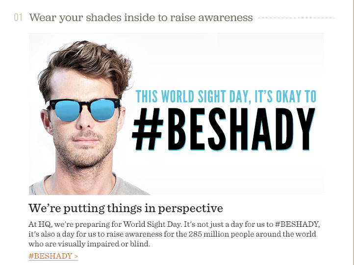 Wear your shades inside to raise awareness - #BESHADY