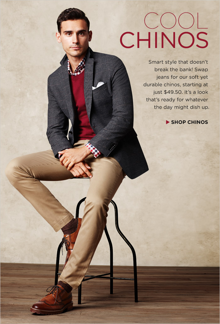 COOL CHINOS | SHOP CHINOS