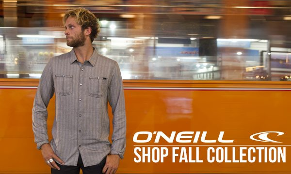 Check out O'Neill's Fall Collection!