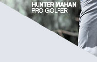 HUNTER MAHAN PRO GOLFER