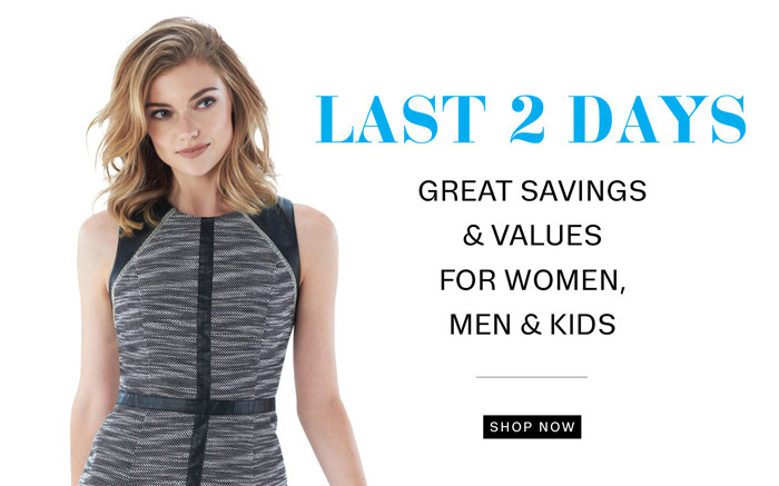 Last 2 Days, Great savings & Values. Shop Now