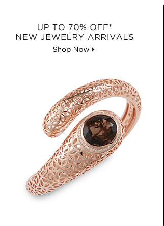 Up To 70% Off* New Jewelry Arrivals