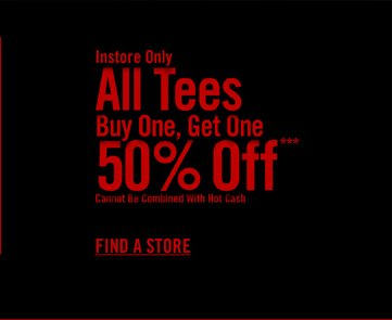 ALL TEES BUY ONE, GET ONE 50% OFF***