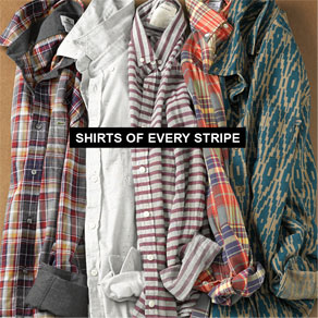 SHIRTS OF EVERY STRIPE