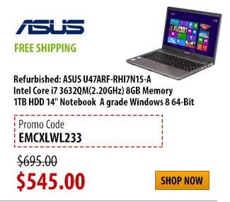 "Refurbished: ASUS U47ARF-RHI7N15-A Intel Core i7 3632QM(2.20GHz) 8GB Memory 1TB HDD 14"" Notebook  A grade Windows 8 64-Bit, FREE SHIPPING, was $695.00 - Now $545.00 w/ PROMO CODE EMCXLWL233, Shop Now"