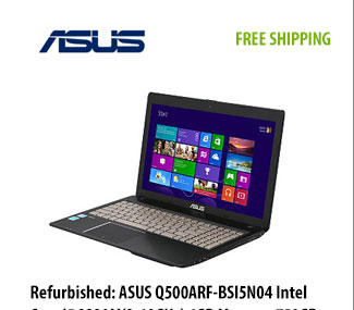 "Refurbished: ASUS Q500ARF-BSI5N04 Intel Core i5 3230M(2.60GHz) 6GB Memory 750GB HDD 15.6"" Notebook Windows 8, FREE SHIPPING, was $539.99 - Now $429.99 w/ PROMO CODE EMCXLWL232, Shop Now"