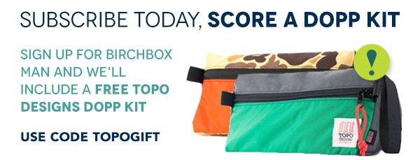 Subscribe Today, Score a Dopp Kit