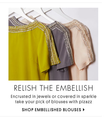 RELISH THE EMBELLISH - SHOP EMBELLISHED BLOUSES