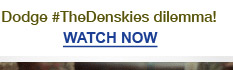 Dodge #TheDenskies dilemma! | WATCH NOW