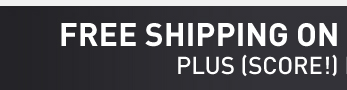 FREE SHIPPING OVER $49* - PLUS (SCORE!) FREE RETURNS
