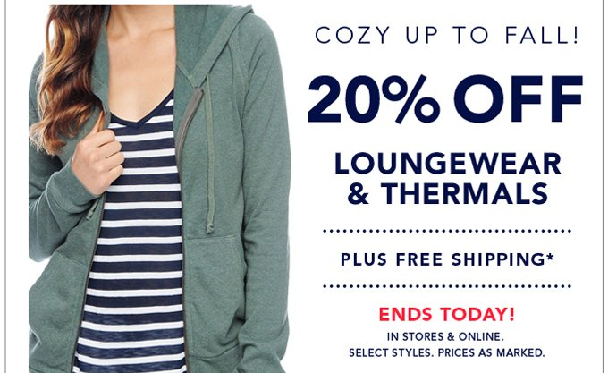 20% Off Loungewear & Thermals