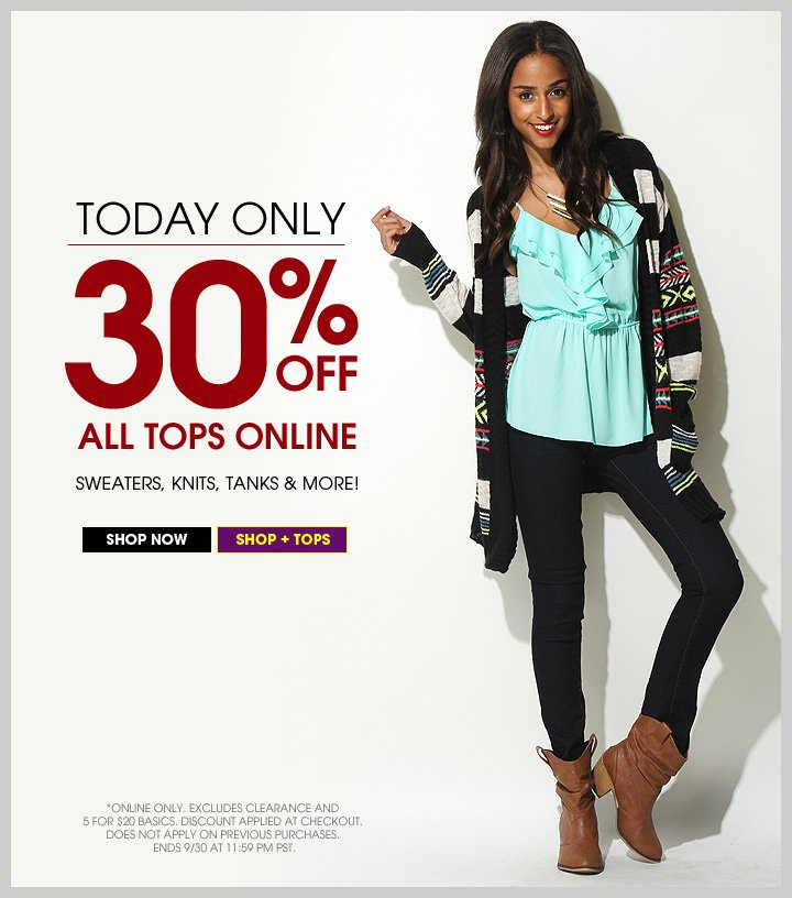 Today Only - 30% OFF All Tops Online!